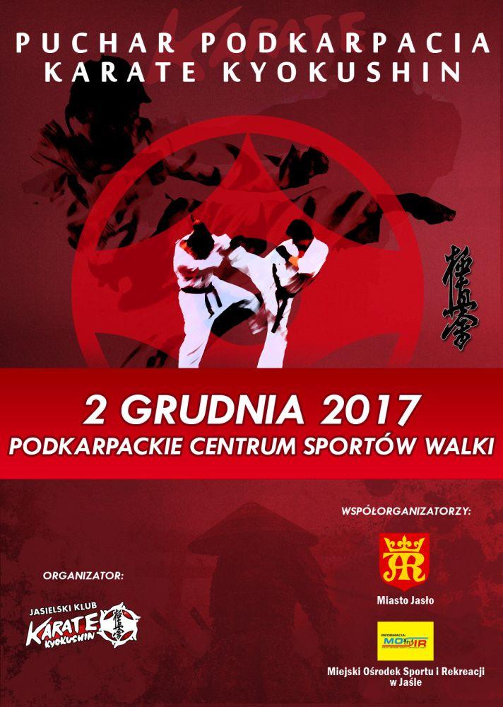 4f2b84a73d97b ... w Jaśle serdecznie zaprasza na Puchar Podkarpacia Karate Kyokushin,  który odbędzie się w sobotę 2 grudnia 2017 r. w Podkarpackim Centrum  Sportów Walki.