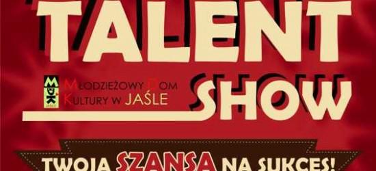 Pokaż nam swój talent w Jaśle