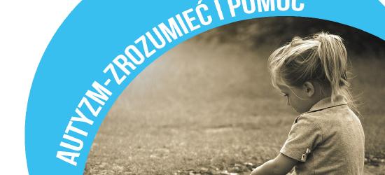 KONFERENCJA / PWSZ SANOK: Autyzm – zrozumieć i pomóc