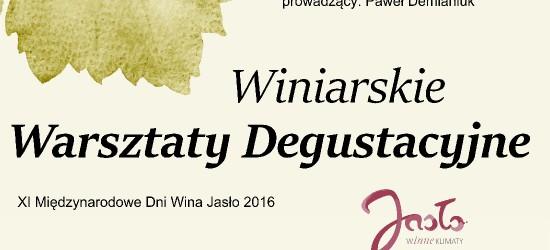 Winiarskie Warsztaty Degustacyjne w Jaśle
