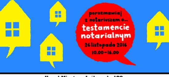 Dzień Otwartego Notariatu – testamenty