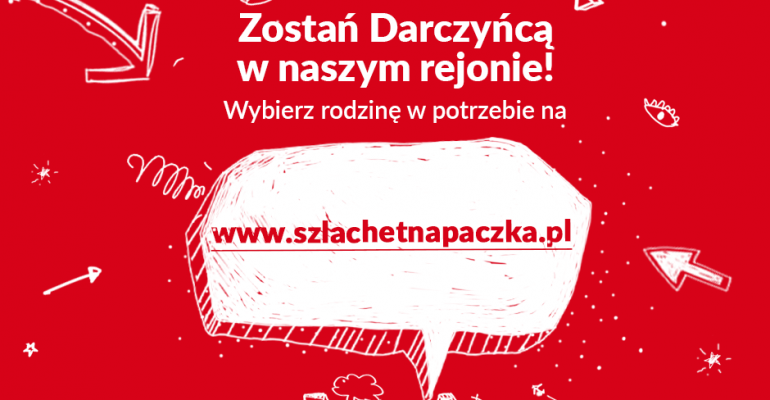 XVI edycja Szlachetnej Paczki w Jaśle. Ty także możesz pomóc!
