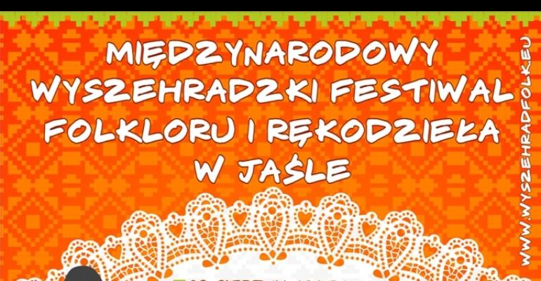 Międzynarodowy Wyszehradzki Festiwal Folkloru i Rękodzieła w Jaśle